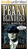 Peaky Blinders: Series 1-3 Episode Guide