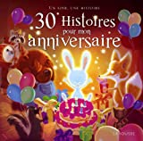 30 histoires pour mon anniversaire