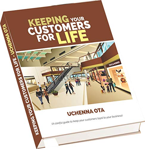 Keeping Your Customers For Life (Season one Book 1) (English Edition)