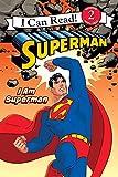 I am Superman (I Can Read Books: Level 2)