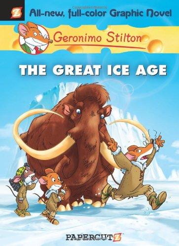 Geronimo Stilton Graphic Novels #5: The Great Ice Age