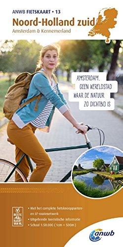 Radwanderkarte 13 Noord Holland zuid,Amsterdam & Kennemerland 1:50 000 (ANWB fietskaart (13))