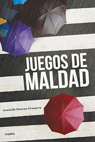 Juegos De Maldad (NOVELA DE INTRIGA)
