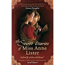 The Secret Diaries Of Miss Anne Lister (Virago Modern Classics) (English Edition)