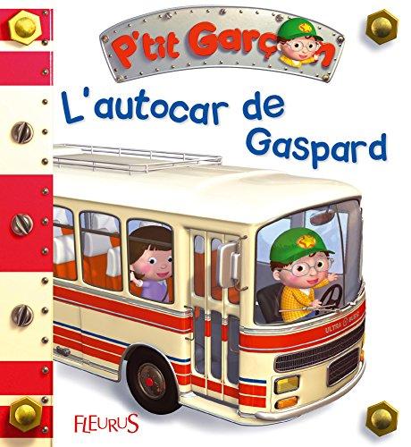 L'autocar de Gaspard par Emilie Beaumont