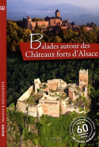 Balades autour des châteaux forts d'Alsace