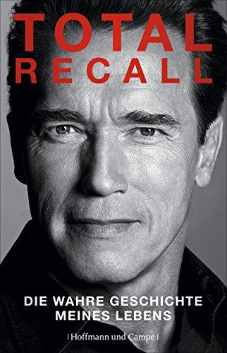 Total Recall: Autobiographie (Fitness-wahnsinn)