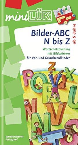 miniLÜK: Bilder-ABC N bis Z: Wortschatztraining mit Bildwörtern für Vor- und Grundschulkinder