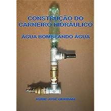 Construção Do Carneiro Hidráulico (Portuguese Edition)