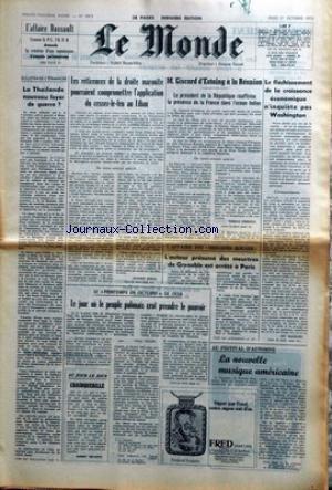 MONDE (LE) [No 9872] du 21/10/1976 - AFFAIRE DASSAULT - LA THAILANDE NOUVEAU FOYER DE GUERRE - AU LIBAN - GISCARD A LA REUNION - FLECHISSEMENT DE LA CROISSANCE ECONOMIQUE ET WASHINGTON - AFFAIRES DES BRIGADES ROUGES - LE JOUR OU LE PEUPLE POLONAIS CRUT PRENDRE LE POUVOIR PAR FERON.