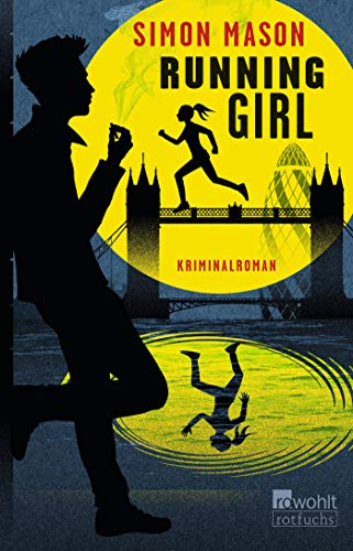 Running Girl (Garvie Smith, Band 1)