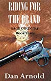 Riding For The Brand: Sage Country Book Three (English Edition)