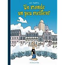Les formidables aventures de Lapinot : Un monde un peu meilleur : Edition spéciale