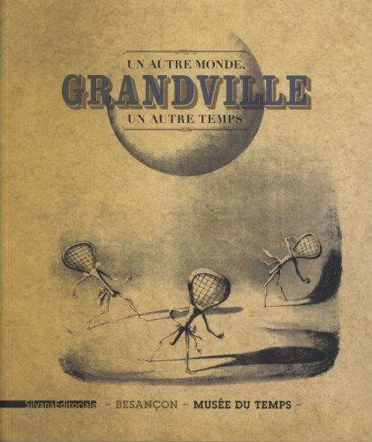 Grandville : Un autre monde, un autre temps par Thomas Charenton