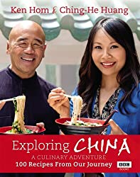 Exploring China: A Culinary Adventure: 100 Recipes from Our Journey by Ching-He Huang (2014-06-01)