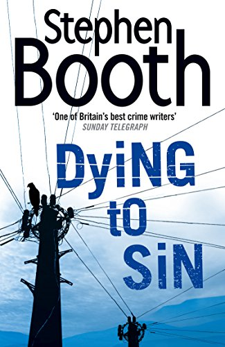 Dying to Sin (Cooper and Fry Crime Series, Book 8) (The Cooper & Fry Series) par Stephen Booth