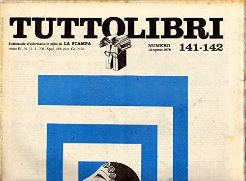 Tuttolibri n. 141- 142 del Agosto 1978 Gauchiste, Trockij, Siqueiros