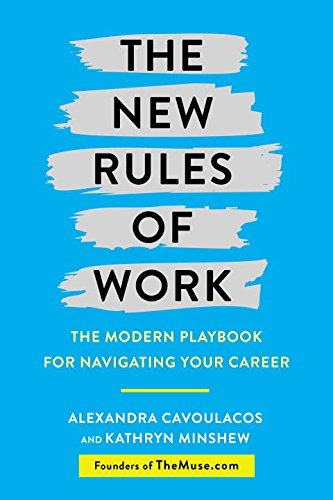 the-new-rules-of-work-the-modern-playbook-for-navigating-your-career