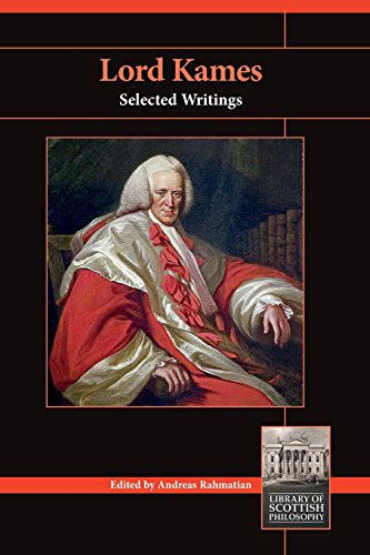 Lord Kames: Selected Writings (Library of Scottish Philosophy)