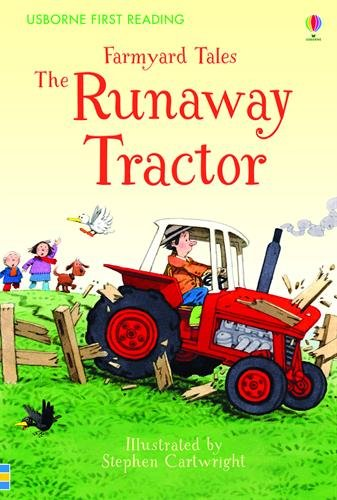 Farmyard tales the runaway tractor (First Reading Level Two)