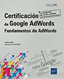 Certificación de Google AdWords . Fundamentos de AdWords