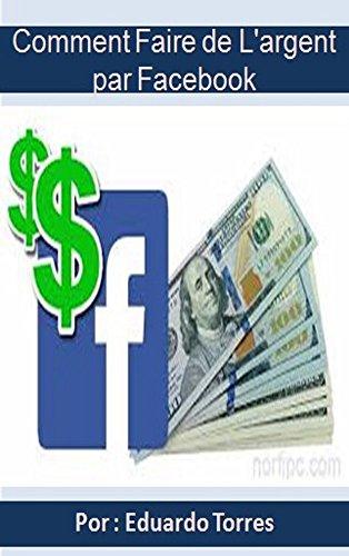 Comment Faire de l'argent par Facebook: Revenu...