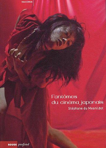 Fantomes du cinéma Japonais