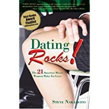 Dating Rocks!: The 21 Smartest Moves Women Make for Love