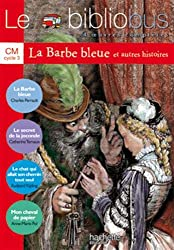 Le bibliobus - 4 oeuvres complètes - La barbe bleue et autres histoires