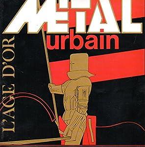 Metal Urbain - L'age d'or