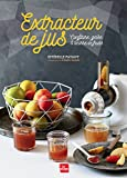 Extracteur de jus confitures, gelée & beurre de fruits
