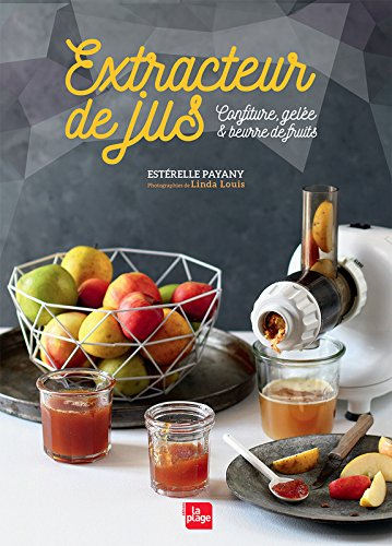 Extracteur de jus confitures, gele & beurre de fruits
