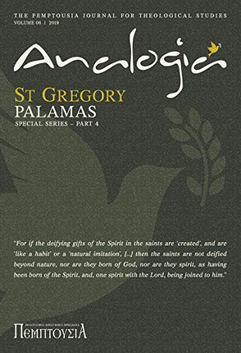 Analogia: The Pemptousia Journal for Theological Studies (St Gregory Palamas – Special Series Part 4) (English Edition)