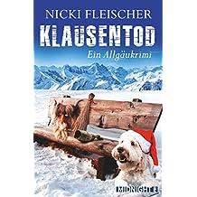 Klausentod: Ein Allgäukrimi (Egi-Huber-ermittelt 3) (German Edition)