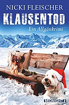 Klausentod (Egi-Huber-ermittelt 3) von [Fleischer, Nicki]