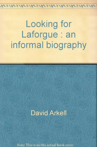 Looking for Laforgue: An informal biography