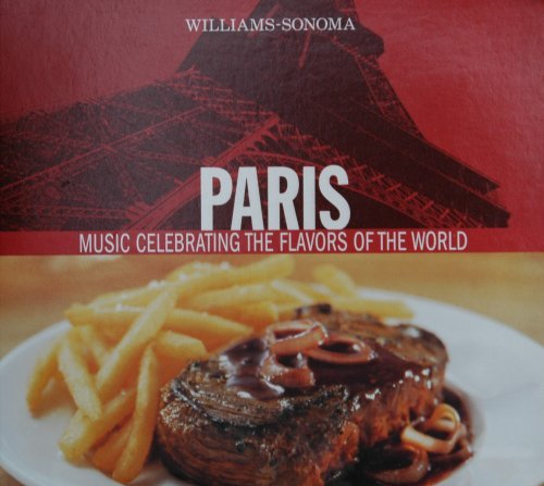 williams-sonoma-paris-music-celebrating-the-flavors-of-the-world-by-les-hommes