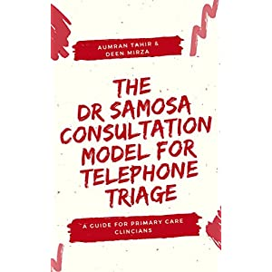 The 'DR SAMOSA' Consultation Model for Telephone Triage: A guide for primary care clinicians