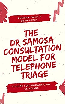 The 'dr Samosa' Consultation Model For Telephone Triage: A Guide For Primary Care Clinicians por Aumran Tahir epub