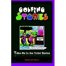 Golfing Stories: Volume 1