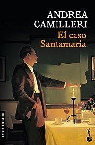 El caso Santamaria par Andrea Camilleri
