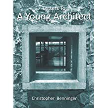 Letters To A Young Architect (English Edition)