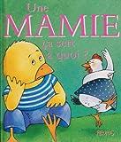 Une Mamie ça sert à quoi ?