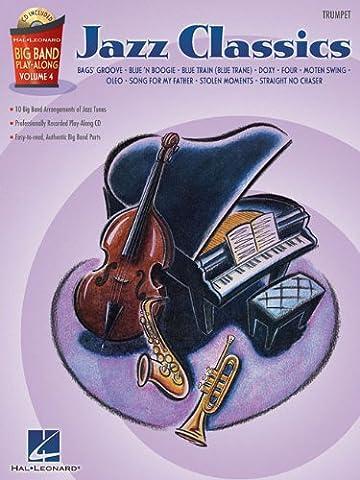 Jazz Classics: Trumpet [With CD]: 4 (Hal Leonard Big Band Play-Along)