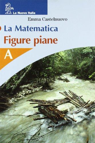 La matematica. Numeri. Volume A. Per le Scuole