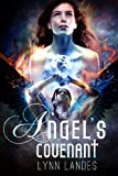 The Angel's Covenant (The Covenant series) by Lynn Landes