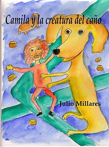 camila-y-la-creatura-del-cano-haciendo-amigos-el-libro-de-camilo-o-camila-n-3