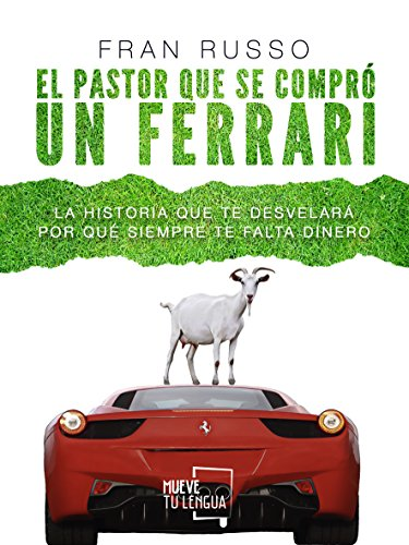 El pastor que se compró un Ferrari por Fran Russo