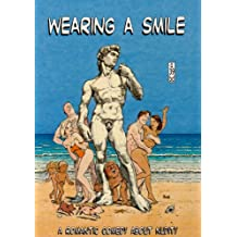 Wearing a Smile: A Romantic Comedy About Nudity
