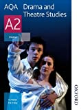 AQA Drama and Theatre Studies A2: Student Book (Aqa Drama & Theatre Studies A2)